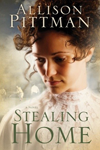 Stealing Home by Alison Pittman