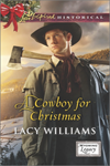 A Cowboy for Christmas by Lacy Williams