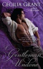 A Gentleman Undone by Cecilia Grant