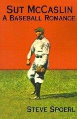 Sut McCaslin - A Baseball Romance