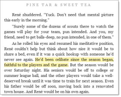 """He'd been celibate since the season began, faithful to the players and the game."""