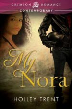 My Nora by Holley Trent