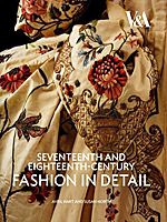 Seventeenth and Eighteenth Century Fashion in Detail - V&A Museum