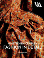 Nineteenth Century Fashion in Detail - V& Museum