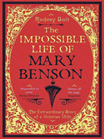 The Impossible Life of Mary Benson by Rodney Bolt