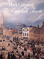 The English Town by Mark Girouard