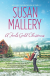 Fool's Gold Christmas by Susan Mallery
