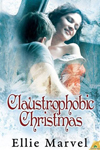 Claustrophobic Christmas by Ellie Marvel