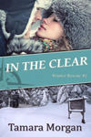 In the Clear by Tamara Morgan