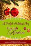 A Perfect Holiday Fling by Farrah Rochon