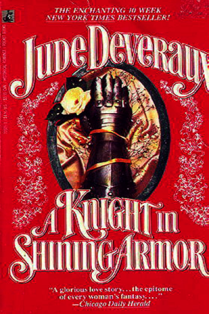 A Knight in Shining Armor by Jude Deveraux (1987)