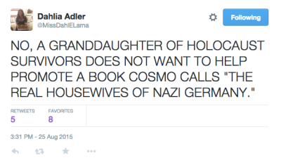 NO, A GRANDDAUGHTER OF HOLOCAUST SURVIVORS DOES NOT WANT TO HELP PROMOTE A BOOK COSMO CALLS
