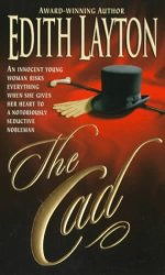 The Cad by Edith Layton