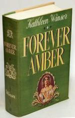 Forever Amber by Kathleen Winsor - 1st ed, Macmillian, 1944