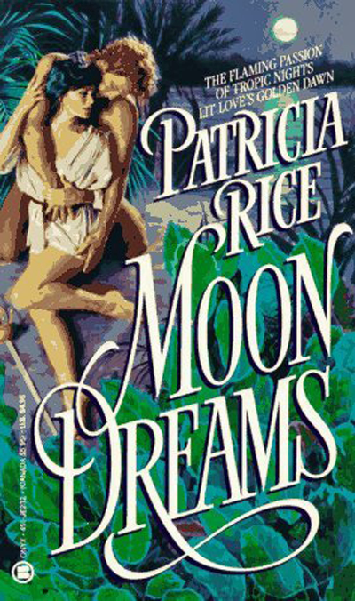 Moon Dreams by Patricia Rice