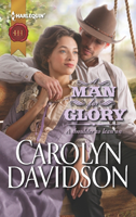 A Man for Glory by Carolyn Davidson