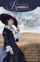 Timeless Romance Collection: Mail Order Brides